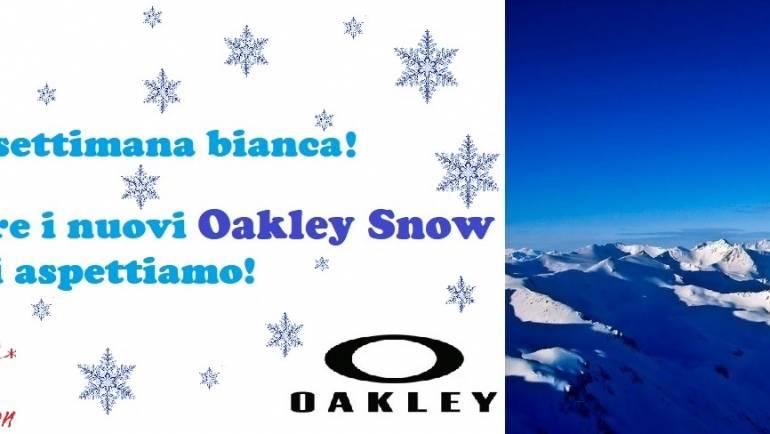 Nuovi Oakley Snow